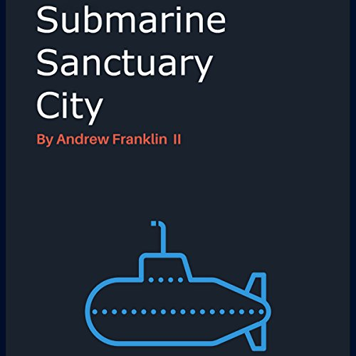 Submarine Sanctuary City  By  cover art