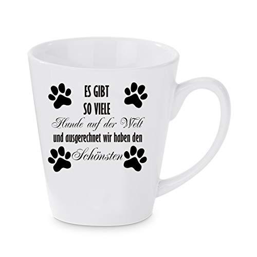 Crealuxe Konische Kaffeetasse Es gibt so viele Hunde auf der Welt und ausgerechnet wir haben den Schönsten - Kaffeebecher, Becher mit Motiv, Bedruckte Latte oder Cappuccinotasse, auch indualisierbar.