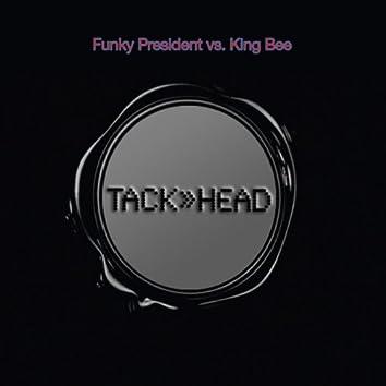 Funky President vs. King Bee