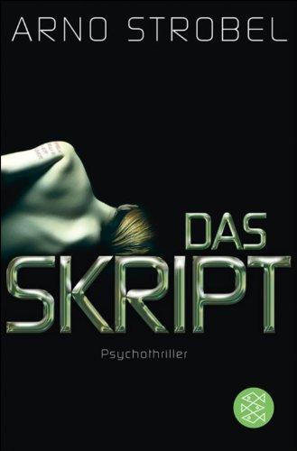 Das Skript: Psychothriller