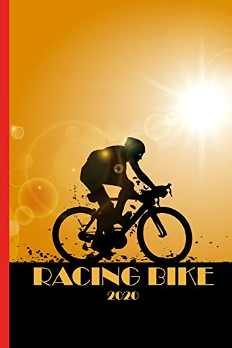 Racing Bike 2020: Great calendar 2020 for biker and racing biker. Schedule your races. No more missing events with this notebook.