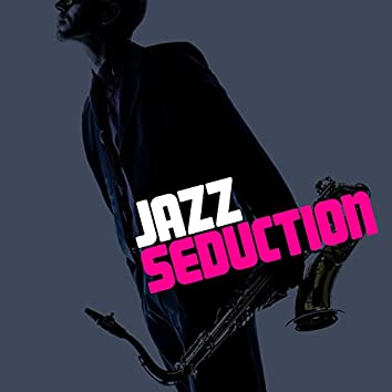 Jazz Seduction