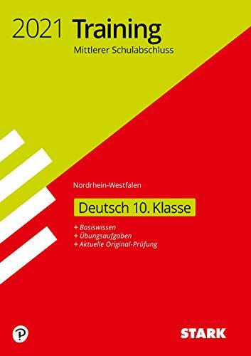 STARK Training Mittlerer Schulabschluss 2021 - Deutsch - NRW (STARK-Verlag - Abschlussprüfungen)