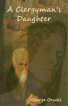 A Clergyman's Daughter (English Edition) por [George  Orwell]