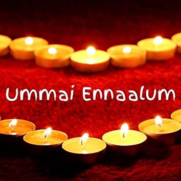 Ummai Ennaalum