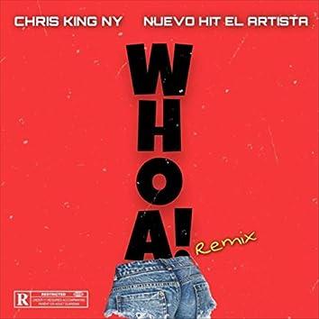 Whoa! (Remix) [feat. Nuevo Hit el Artista]