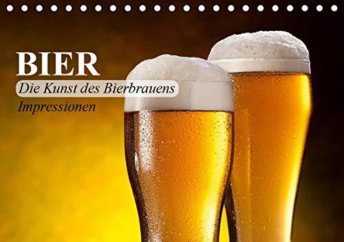 Bier. Die Kunst des Bierbrauens. Impressionen (Tischkalender 2021 DIN A5 quer)