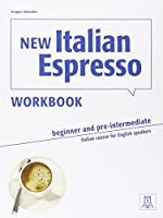 New Italian Espresso: Workbook - Beginner/pre-intermediate