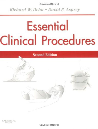 Essential Clinical Procedures: Expert Consult - Online...