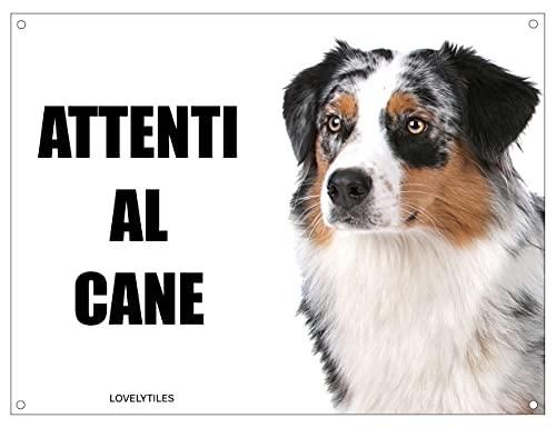 AUSTRALIAN SHEPERD attenti al cane mod 1 TARGA cartello IN METALLO (15X20)
