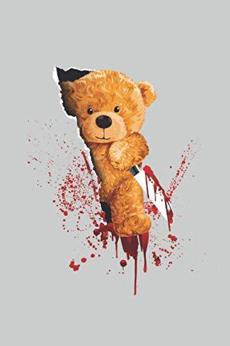 Oso de peluche de terror con un cuchillo ensangrentado: Oso de peluche asesino corta con un cuchillo Shirt Blood Fun Gifts Cuaderno forrado (formato A5, 15,24 x 22,86 cm, 120 páginas)