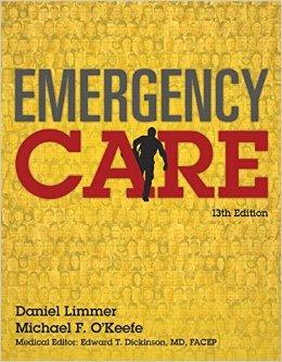 Emergency Care (13th Edition) (EMT) by Daniel Limmer Michael F. O