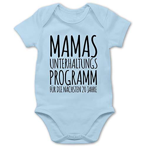 Shirtracer Strampler Motive - Mamas Unterhaltungsprogramm für die nächsten 20 Jahre - 3/6 Monate - Babyblau - Baby Body mit sprüchen - BZ10 - Baby Body Kurzarm für Jungen und Mädchen