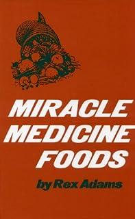 Miracle Medicine Foods