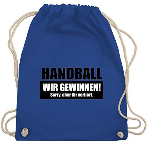 Handball WM 2021 - Handball Wir gewinnen! Sorry, aber ihr verliert - Unisize - Royalblau - turnbeutel handball - WM110 - Turnbeutel und Stoffbeutel aus Baumwolle