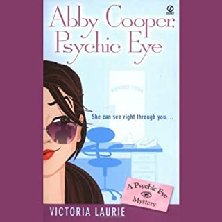 Abby Cooper, Psychic Eye: Psychic Eye Mysteries, Book 1 audiobook cover art