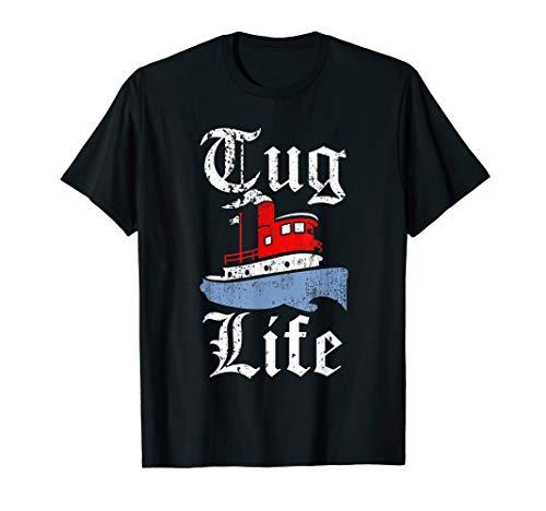 Funny Tugboat T-Shirt - TUG LIFE tugboat tee