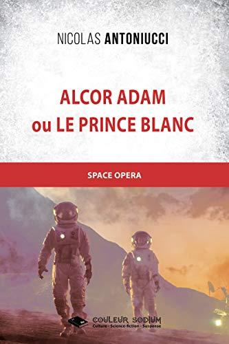 Alcor Adam (Romans) (French Edition)
