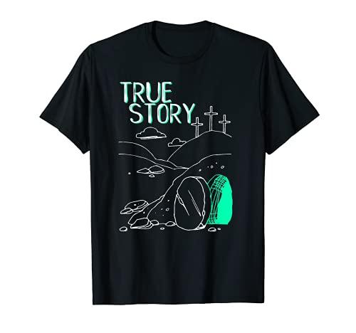True Story - Camisa de Iglesia con tumba vacía de Pascua Camiseta