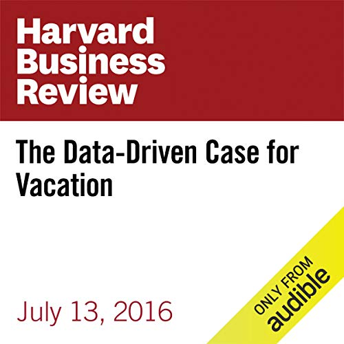 The Data-Driven Case for Vacation copertina