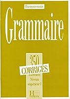 Exercons-nous: 350 Exercices De Grammaire - Corrige Niveau Superieur I