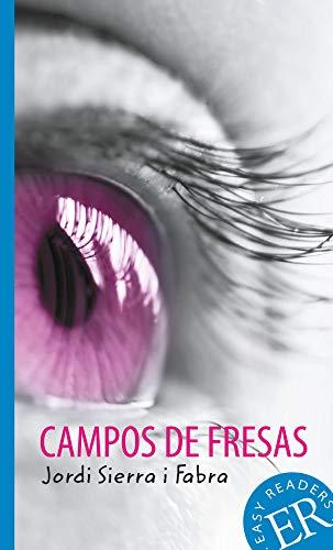 Campos de fresas: Spanische Lektüre für das 2., 3. und 4. Lernjahr (Easy Readers (Spanisch))