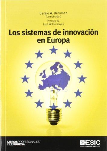 Los sistemas de innovación en Europa (Libros profesionales)