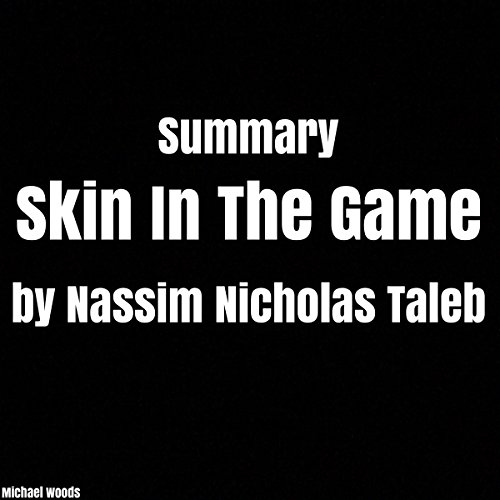 Summary: Skin In The Game by Nassim Nicholas Taleb audiobook cover art