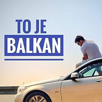 To je Balkan