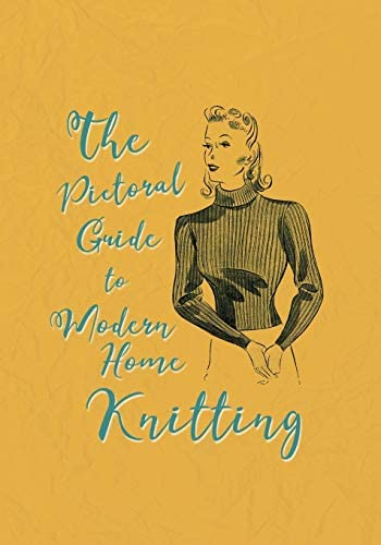 The Pictorial Guide to Modern Home Knitting product image
