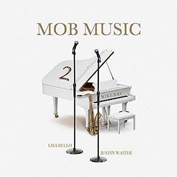 Mob Music 2