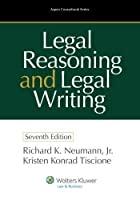 Legal Reasoning and Legal Writing: Structure, Strategy, and Style, Seventh Edition (Aspen Coursebook Series) by Richard K. Neumann Jr.(2013-03-06)