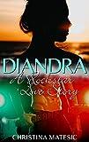 DIANDRA - A Rockstar Love Story