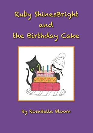 Ruby ShinesBright  and the Birthday Cake