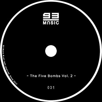The Five Bombs Vol. 2
