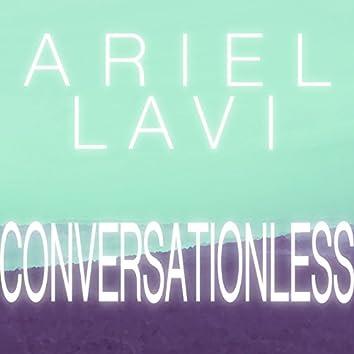 Conversationless