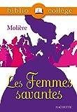 Les Femmes savantes - Hachette Education - 01/12/1999