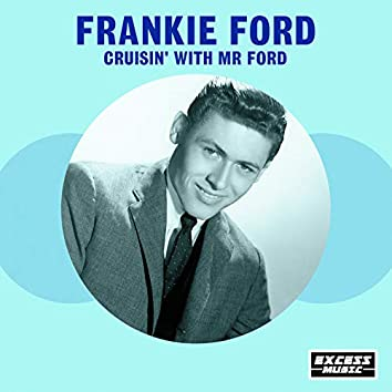 Cruisin' With Mr Ford