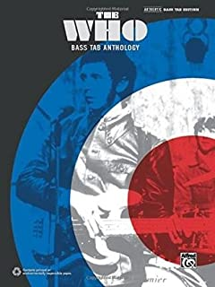 [(The Who -- Bass Tab Anthology: Authentic Bass Tab)] [Author: The Who] published on (January, 2015)