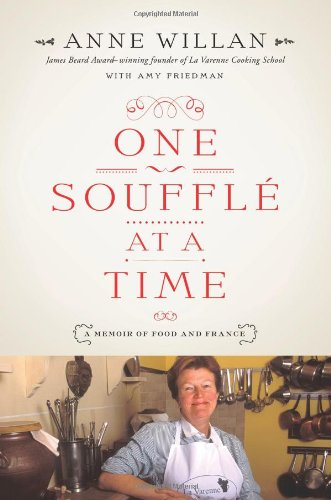 Image of One Souffle at a Time: A Memoir of Food and France
