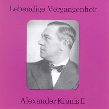 Lebendige Vergangenheit - Alexander Kipnis (Vol.2)
