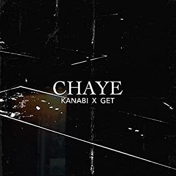 Chaye