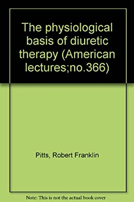 The Physiological Basis of Diuretic Therapy