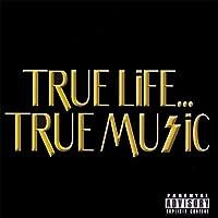 True Life True Music
