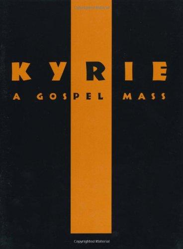 Kyrie a Gospel Mass. Gemischter Chor, Klavier