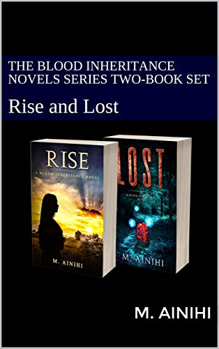 The Blood Inheritance Novels Series Two-Book Set: Rise and Lost by [M. Ainihi, Tauseef  Ahmed, Allister  Thompson]