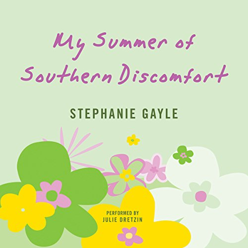 My Summer of Southern Discomfort audiobook cover art