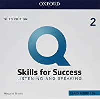 Q: Skills for Success: Level 2: Listening and Speaking Audio CDs