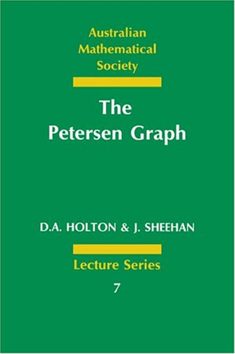 なだめる成果変換The Petersen Graph (Australian Mathematical Society Lecture Series)