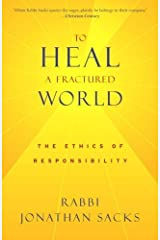 To Heal a Fractured World: The Ethics of Responsibility Kindle Edition